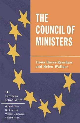 9780333609668: The Council of Ministers (European Union)