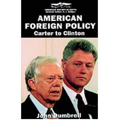 9780333610930: American Foreign Policy: Carter to Clinton