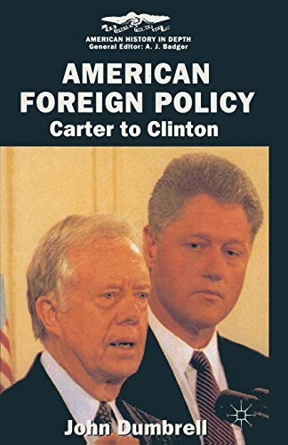 9780333610947: American Foreign Policy: Carter to Clinton