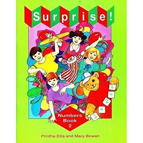 Surprise!: Numbers Book 2 (Paperback): Printha Ellis, Mary Bowen