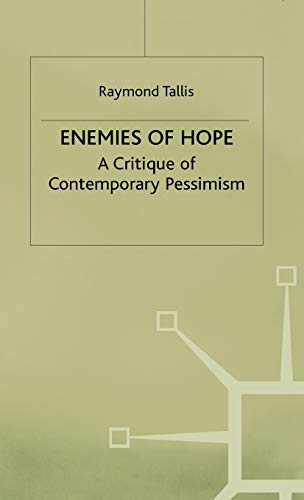 9780333611098: Enemies of Hope: A Critique of Contemporary Pessimism