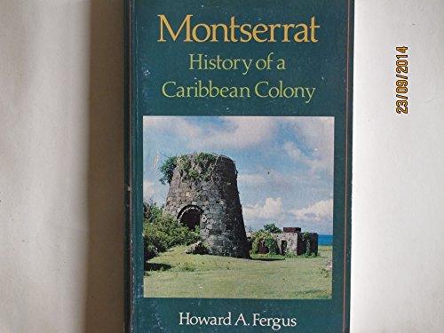 9780333612170: Montserrat,Hist Of Carib Colony: History of a Caribbean Colony