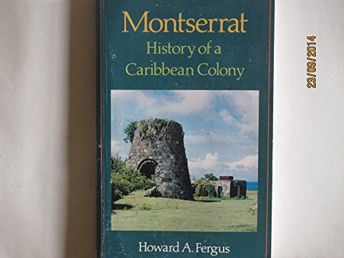 9780333612170: Montserrat: History of a Caribbean Colony