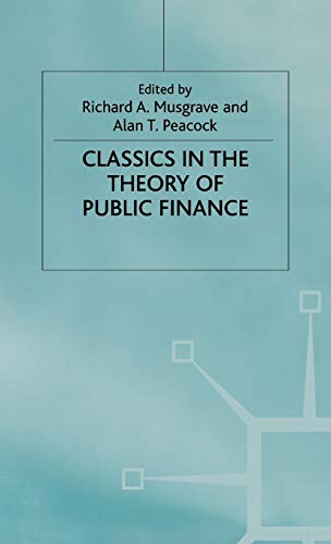 9780333613559: Classics In The Theory Of Public Finance