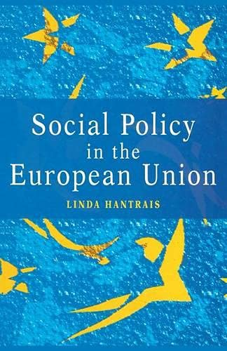 9780333613894: Social Policy in the European Union