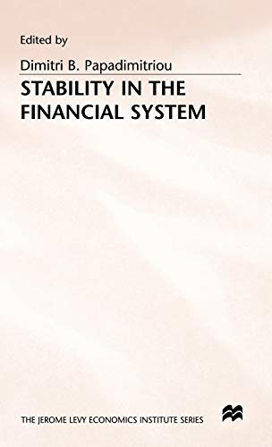 9780333615065: Stability in the Financial System (Jerome Levy Economics Institute)