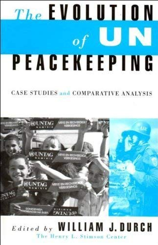 9780333615836: The Evolution of UN Peacekeeping: Case Studies and Comparative Analysis