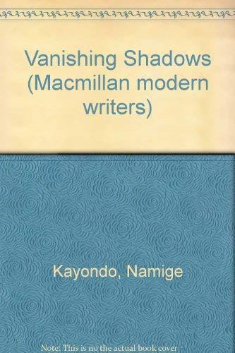 9780333615980: Vanishing Shadows (Macmillan Modern Writers)
