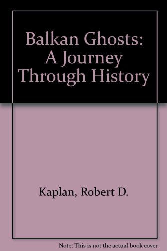 9780333616093: Balkan Ghosts: A Journey Through History