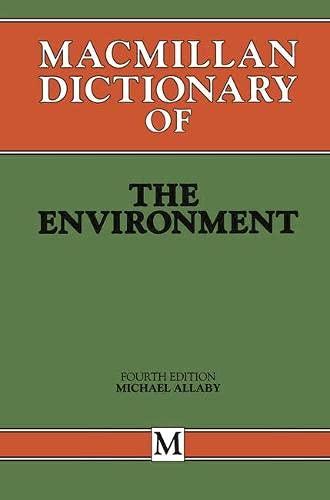 9780333616550: Macmillan Dictionary of the Environment
