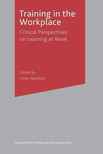Training in the Workplace (Management, Work and Organisations): n/a