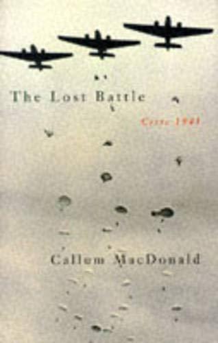 9780333616758: The Lost Battle : Crete 1941