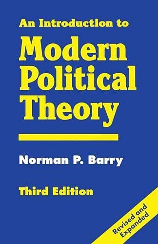9780333616826: An Introduction to Modern Political Theory
