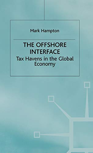9780333616970: The Offshore Interface: Tax Havens in the Global Economy