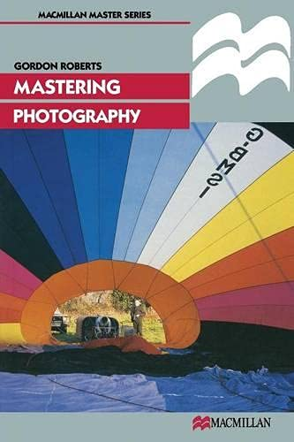 9780333617045: Mastering Photography (Palgrave Master Series)