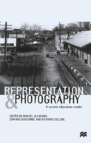 9780333617113: Representation and Photography: A Screen Education Reader