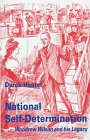 9780333617946: National Self-determination: Woodrow Wilson and his Legacy