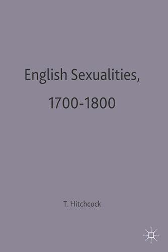 9780333618349: English Sexualities, 1700-1800 (Social History in Perspective)