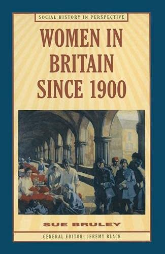 9780333618387: Women in Britain Since 1900 (Social History in Perspective)