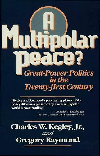 9780333618516: A Multipolar Peace?: Great-Power Politics in the Twenty-First Century