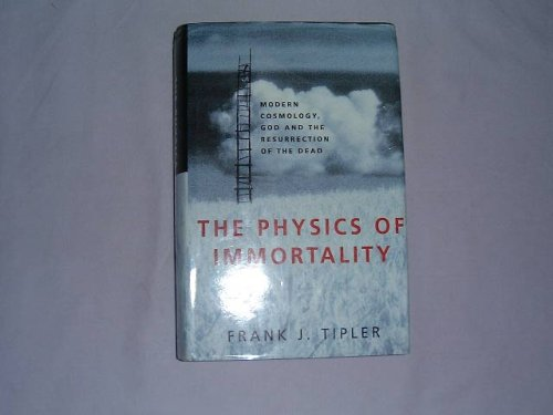 9780333618646: THE PHYSICS OF IMMORTALITY - Modern Cosmology, God and the Resurrection of the Dead