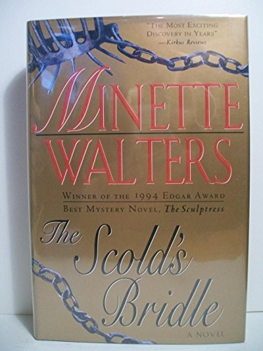 THE SCOLD'S BRIDLE: Walters, Minette