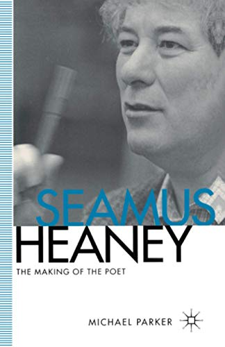 9780333618790: Seamus Heaney: The Making of the Poet