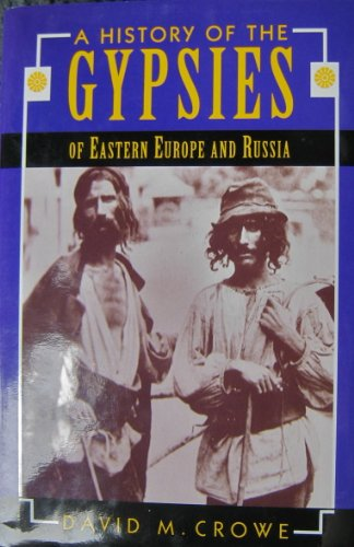 9780333619711: A History of the Gypsies of Russia and Eastern Europe