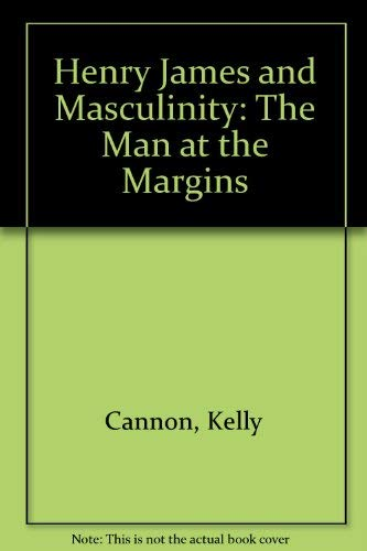 9780333619803: Henry James and Masculinity: The Man at the Margins