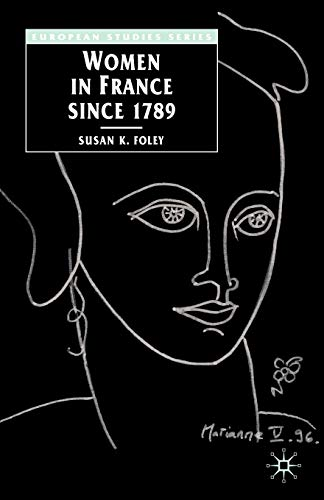 9780333619933: Women in France Since 1789: The Meanings of Difference (Europe in Transition: The NYU European Studies Series)