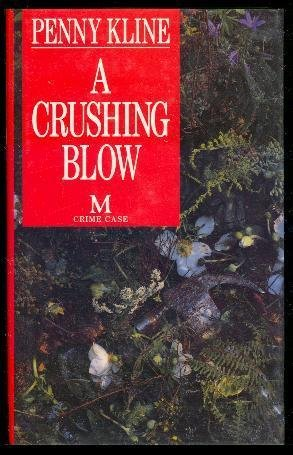A Crushing Blow (Crime Case): Penny Kline