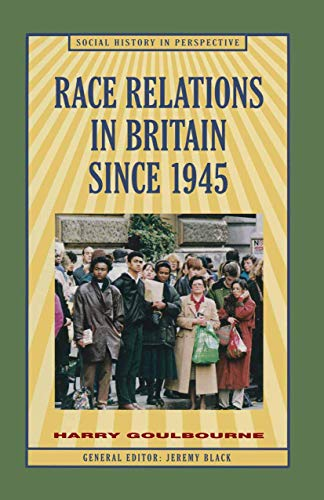 9780333621141: Race Relations in Britain Since 1945