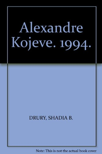 9780333622117: Alexandre Kojeve: The Roots of Postmodern Politics