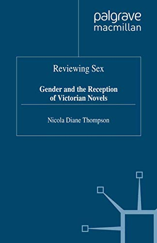 9780333622162: Reviewing Sex: Gender and the Reception of Victorian Novels