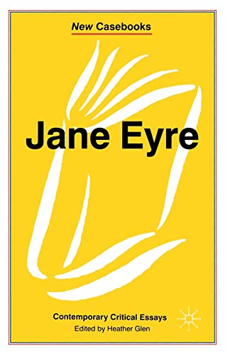 """Jane Eyre"""" (New Casebooks): Glen, Heather"""