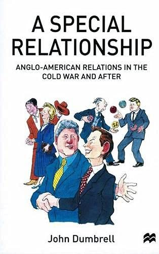 9780333622506: A Special Relationship: Anglo-American Relations in the Cold War and After