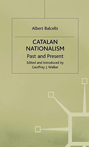 9780333622605: Catalan Nationalism: Past and Present