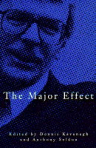 9780333622735: The Major Effect: An Overview of John Major's Premiership