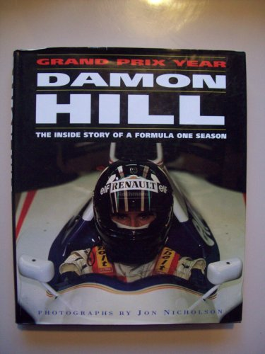 9780333623084: Damon Hill's Grand Prix Year: The Inside Story of a Formula One Season