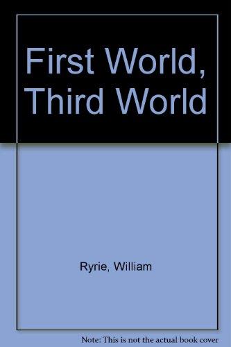 First World, Third World: Ryrie, William