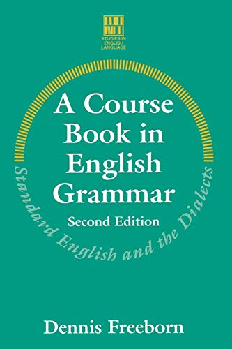 9780333624937: A Course Book in English Grammar: Standard English and the Dialects (Studies in English Language)
