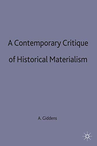 9780333625538: A Contemporary Critique of Historical Materialism (Contemporary Social Theory)
