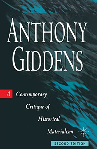 9780333625545: A Contemporary Critique of Historical Materialism (Contemporary Social Theory)