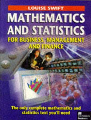 9780333625576: Mathematics and Statistics for Business, Management and Finance