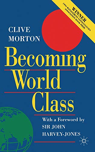 Becoming World Class: Morton, Clive