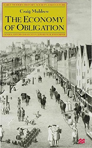 9780333625712: The Economy of Obligation: The Culture of Credit and Social Relations in Early Modern England (Early Modern History Society and Culture)