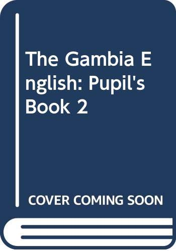 9780333626108: The Gambia English: Pupil's Book 2