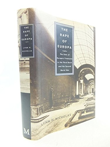 9780333626528: The Rape of Europa: The Fate of Europe's Treasures in the Third Reich and the Second World War
