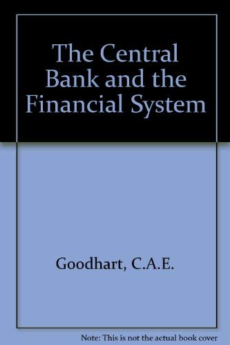 9780333626603: The Central Bank and the Financial System