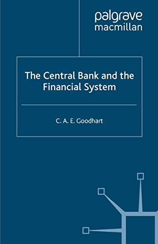 9780333626610: The Central Bank and the Financial System